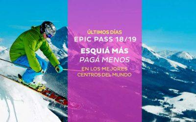 ÚLTIMOS DÍAS –  Epic Pass 18/19