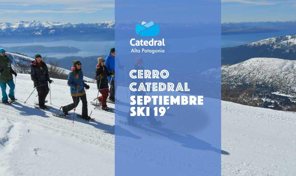 Cerro Catedral Ski Septiembre 2019. A pura nieve