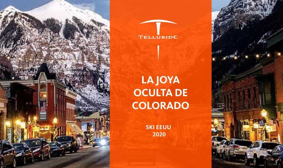 Telludide Ski Resort – La joya oculta de Colorado. Ski EEUU 2020