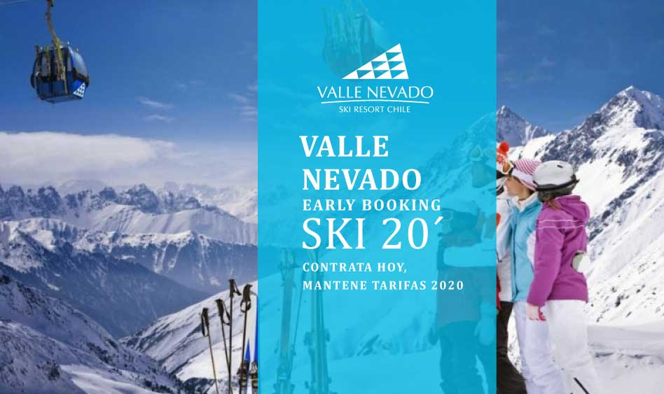 Valle Nevado Early Booking 2020 – Hasta 50% OFF