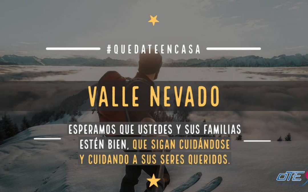 Valle Nevado #quedateencasa