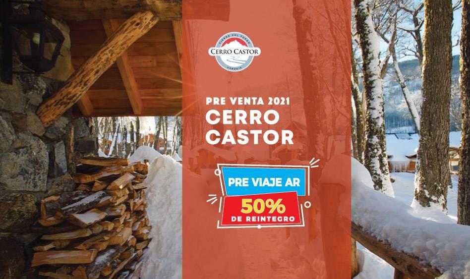 Cerro Castor Pre Venta 2021. Pre Viaje Ar, 50% de Reintegro.